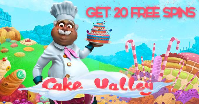 Sweetest 20 Free Spins on New Cake Valley Slot