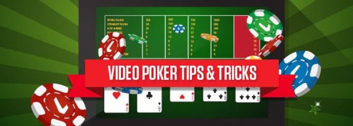 Video Poker Tips & Tricks