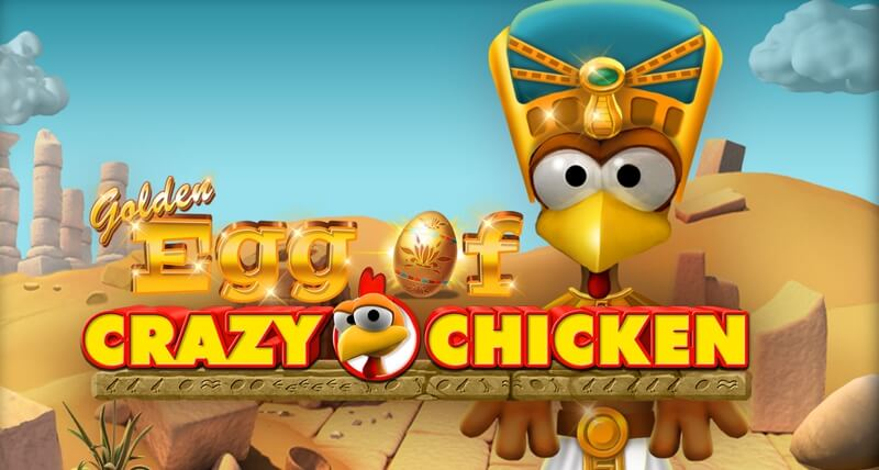 Golden Egg of Crazy Chicken is a Fun New Ancient Egyptian Themed Slot Game