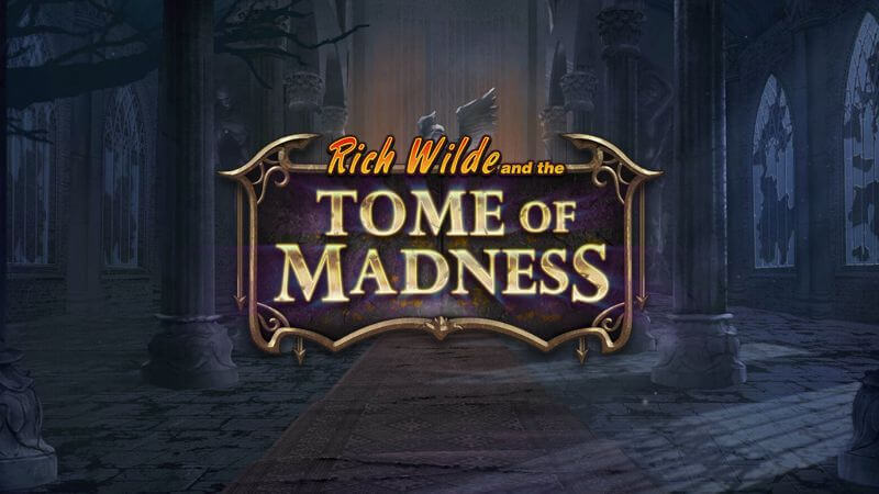 Rich Wilde and the Tome of Madness Slot Game