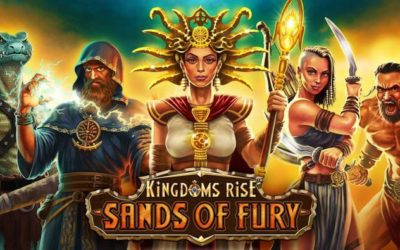 Kingdoms Rise Sands of Fury Joins Fantasy Series of Slots