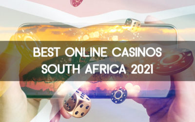 The Best Online Casinos In South Africa For 2021